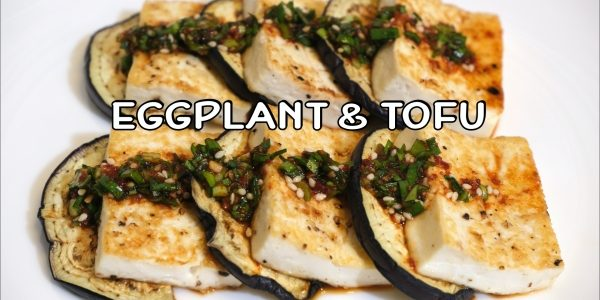 How to make Grilled Eggplant and Tofu | Olive's Cooking